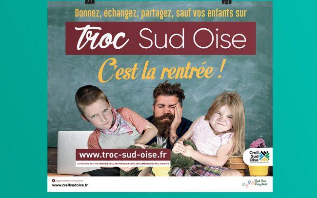 Creation visuel Troc Sud Oise - affiche - flyer - cul de bus - encarts pub - déclinaisons web pour A.C.S.O